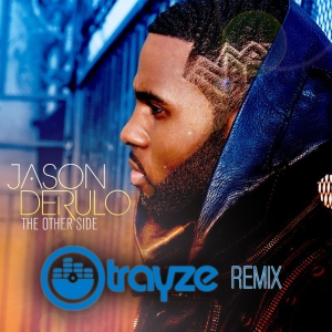 jason-derulo-the-other-side_trayze_remix_art