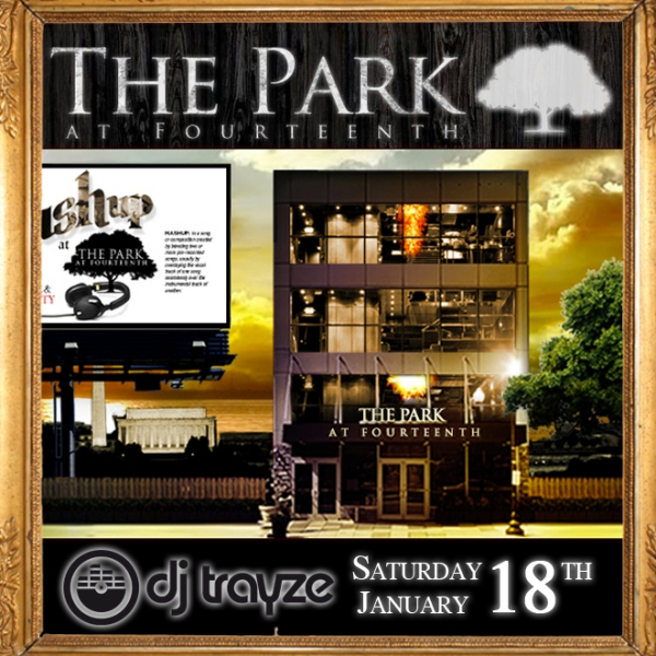 PARK TRAYZE 1-18-2014 FLYER SATURDAY